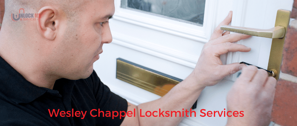 Wesley-Chappel-Locksmith-Services-Unlock-Me-Services-Inc