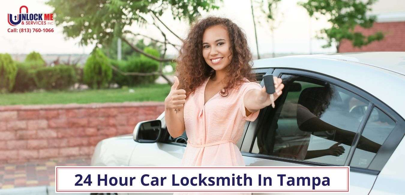 24 Hour Car Locksmith In Tampa- Unlock Me & Services Inc (813) 760-1066